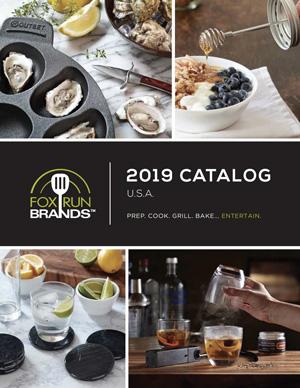 Fox Run Brands 2019 Catalog